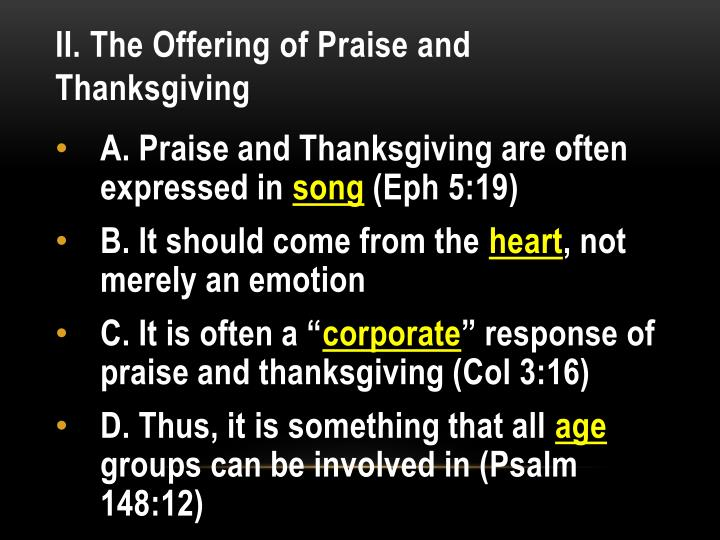 II. The Offering of Praise and Thanksgiving