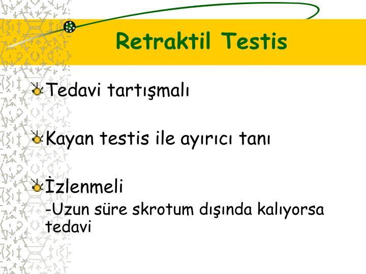 Retraktil Testis