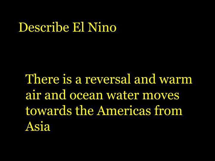 Describe El Nino