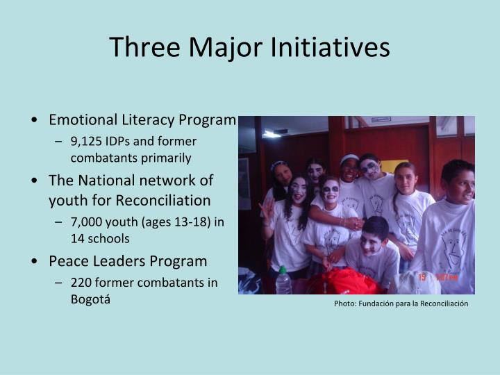 Three Major Initiatives