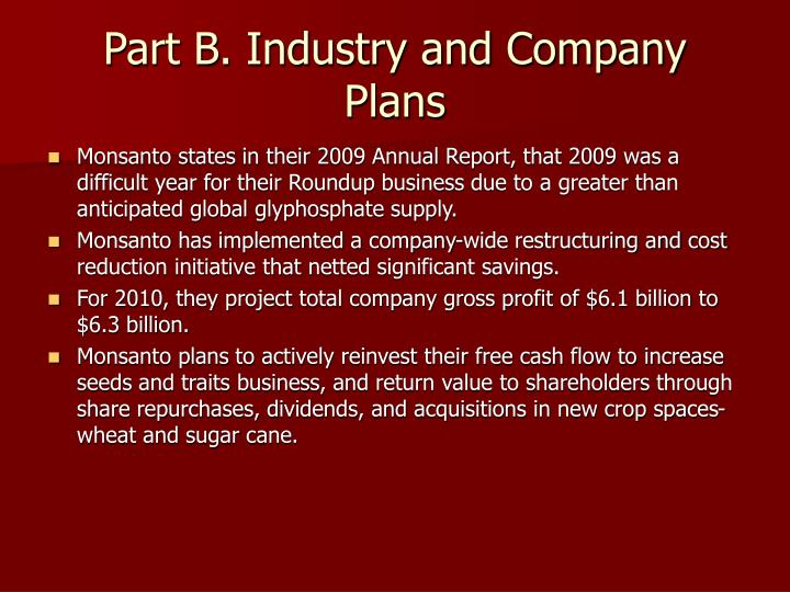 Part B. Industry and Company Plans