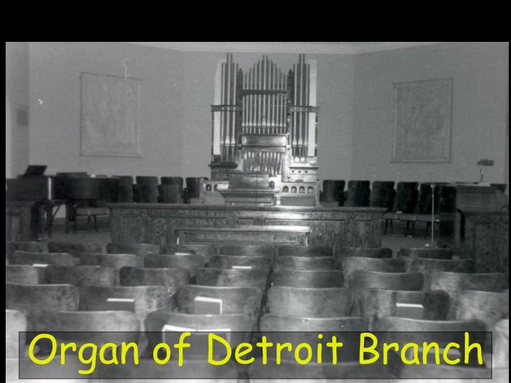 Organ of Detroit Branch