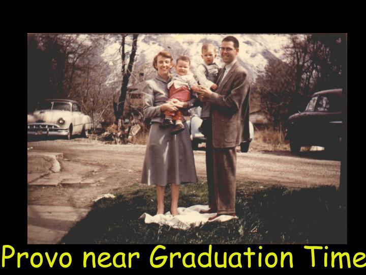 Provo near Graduation Time