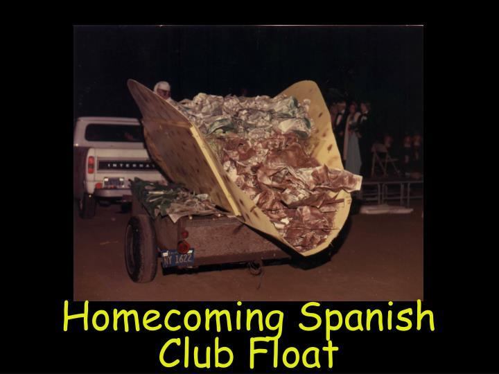 Homecoming Spanish Club Float