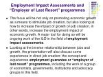 employment impact assessments and employer of last resort programmes
