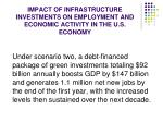 impact of infrastructure investments on employment and economic activity in the u s economy1