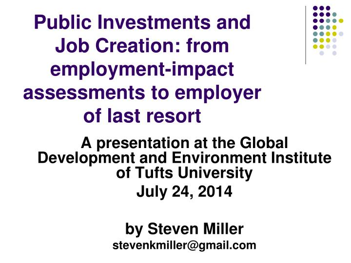 public investments and job creation from employment impact assessments to employer of last resort