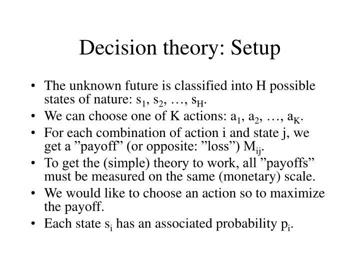 Decision theory: Setup