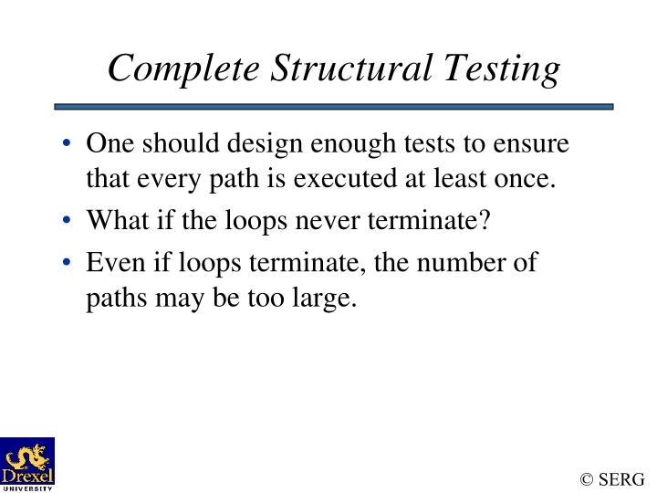 Complete Structural Testing