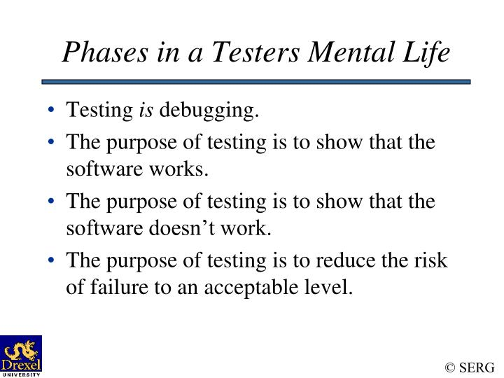 Phases in a Testers Mental Life