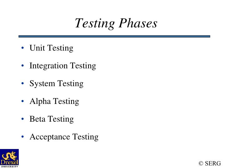 Testing Phases