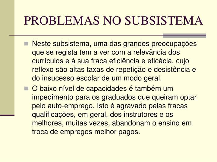 PROBLEMAS NO SUBSISTEMA