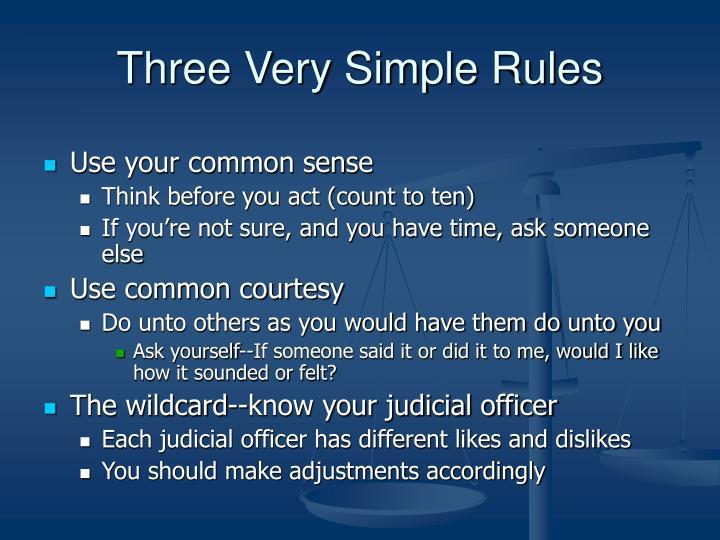Three Very Simple Rules