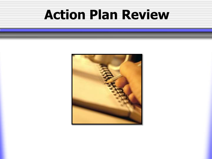 Action Plan Review