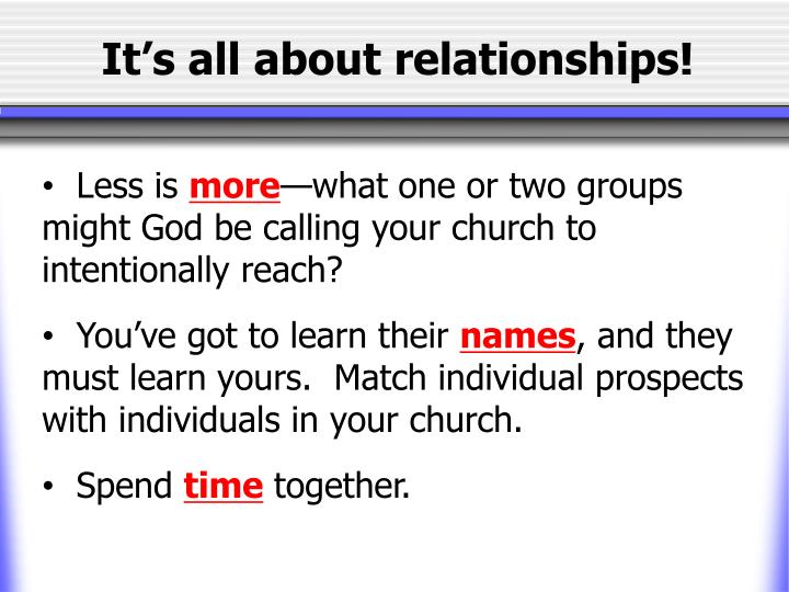 It's all about relationships!