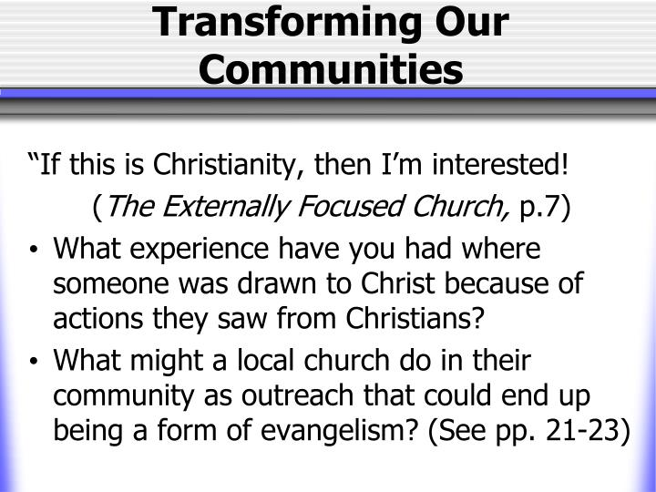 Transforming Our Communities