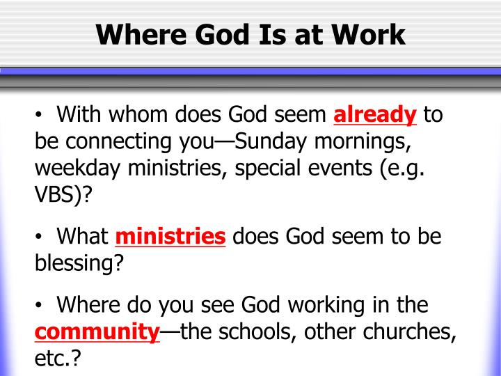 Where God Is at Work