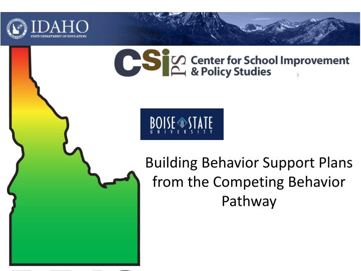 building behavior support plans from the competing behavior pathway n.