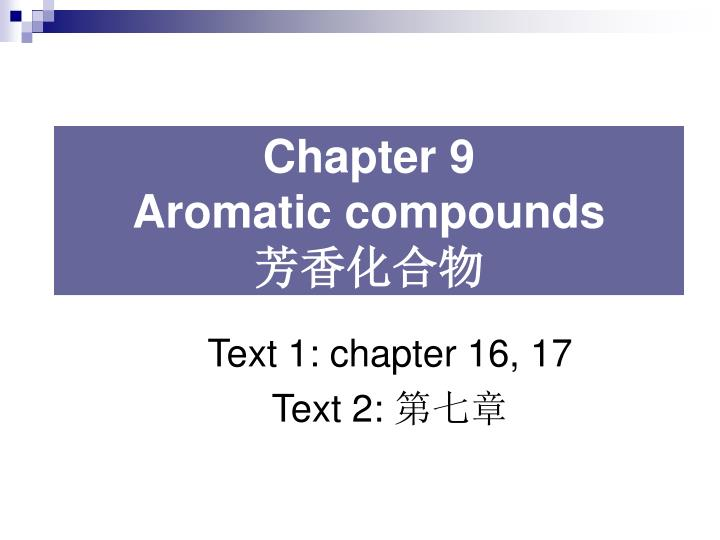 chapter 9 aromatic compounds n.