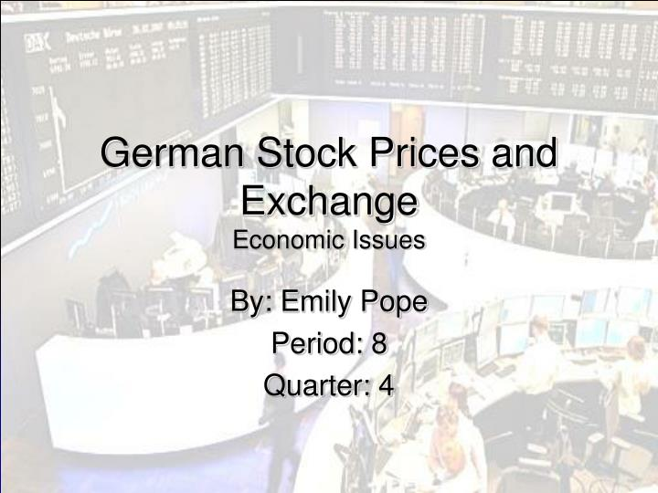 german stock prices and exchange economic issues n.