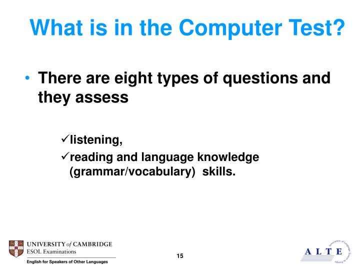 What is in the Computer Test?