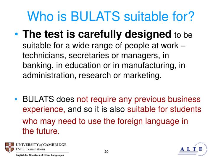 Who is BULATS suitable for?