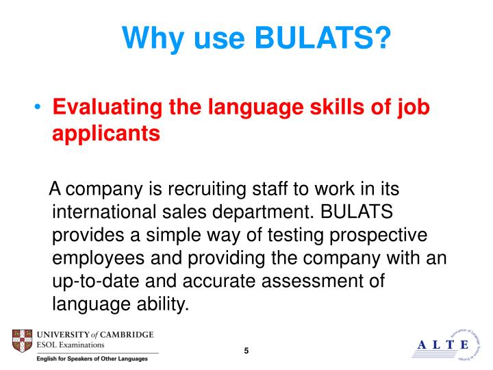 Why use BULATS?