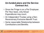 un funded plans and the service contract act