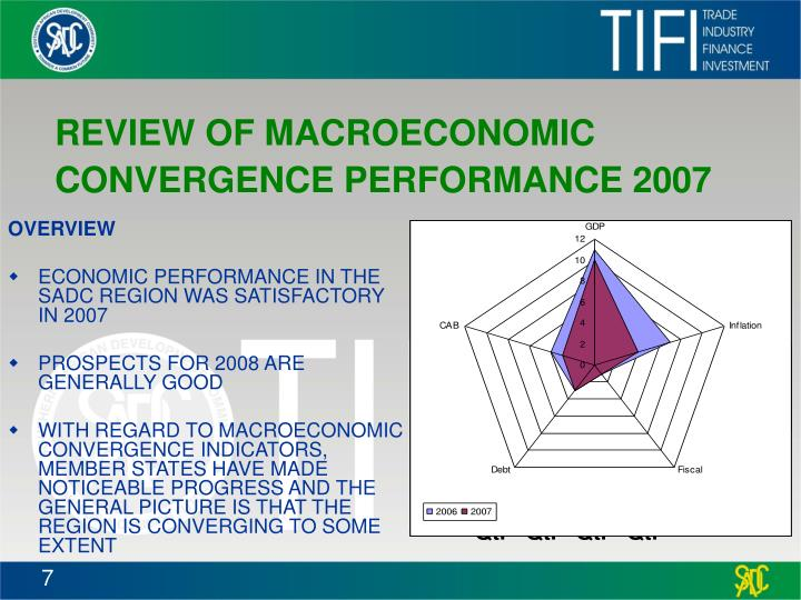 REVIEW OF MACROECONOMIC CONVERGENCE PERFORMANCE 2007