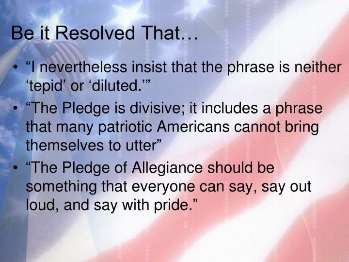 "why the pledge should be revised In gwen wilde's essay titled ""why the pledge should be revised"", the author  uses a critical tone to persuade the audience that the pledge should not include."