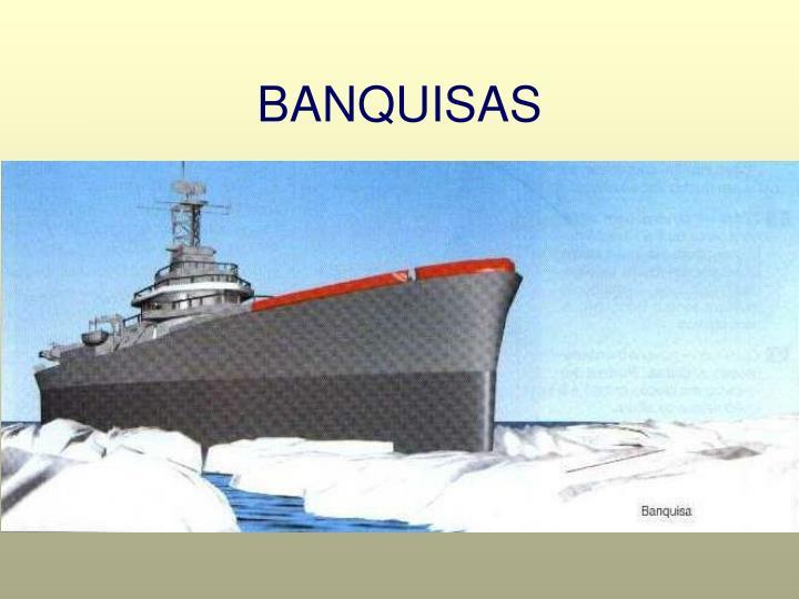 BANQUISAS