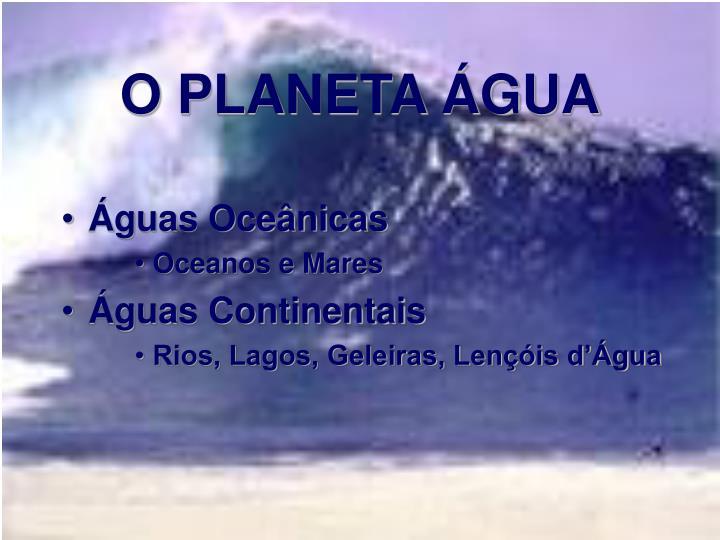 O planeta gua
