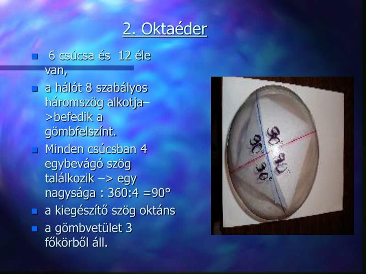 2. Oktaéder