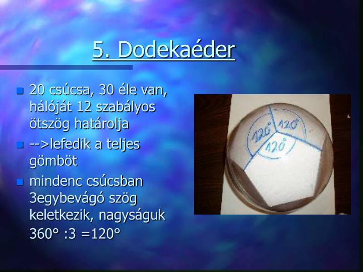 5. Dodekaéder