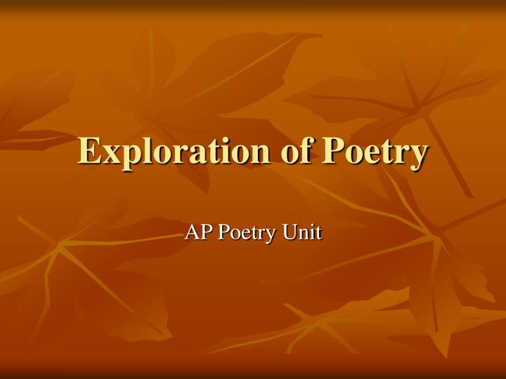 Exploration of poetry