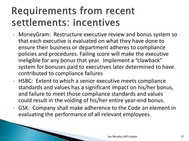 Requirements from recent settlements: incentives