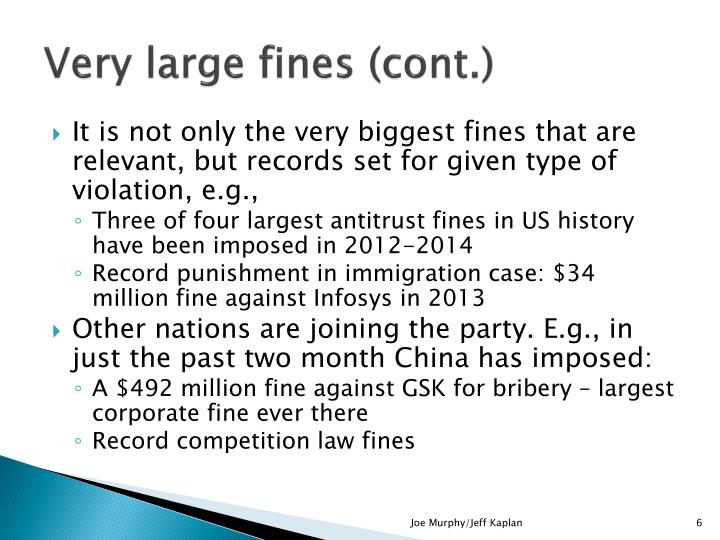 Very large fines (cont.)