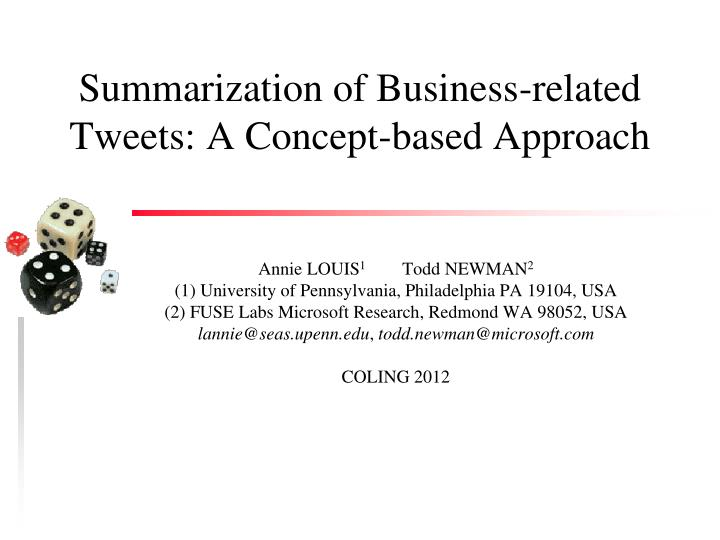 Summarization of business related tweets a concept based approach