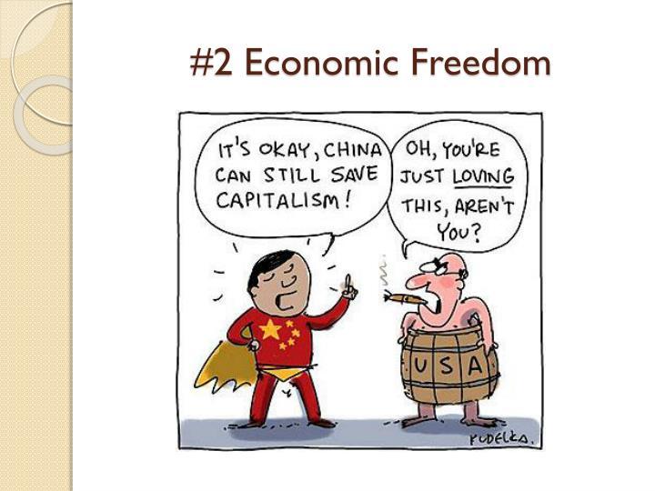 #2 Economic Freedom