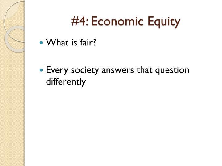 #4: Economic Equity