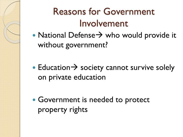 Reasons for Government Involvement