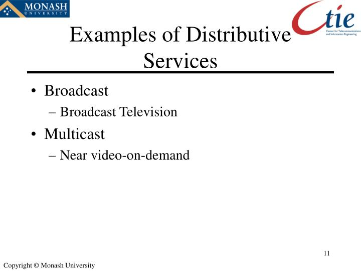 Examples of Distributive Services
