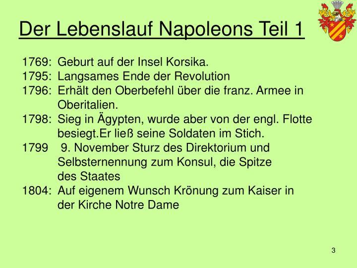 der lebenslauf napoleons teil 1 - Napoleon Bonaparte Lebenslauf