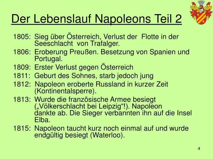 der lebenslauf napoleons teil 2 - Napoleon Bonaparte Lebenslauf