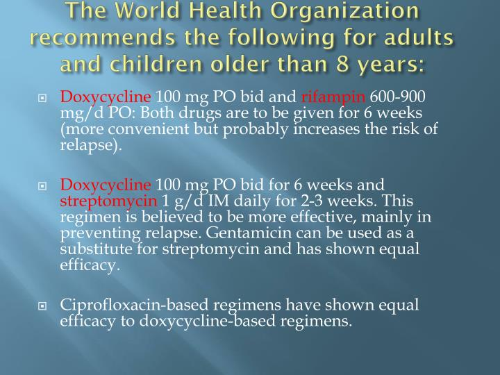The World Health Organization recommends the following for adults and children older than 8 years: