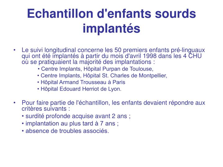 Echantillon d enfants sourds implant s