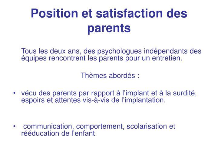 Position et satisfaction des parents