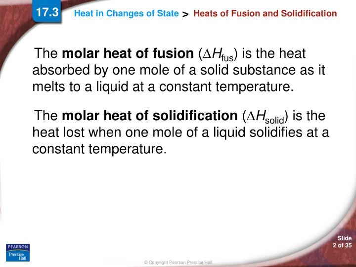 a study of fusion heat Latent heat of fusion: we know, when the temperature of a solid reaches the melting point due to application of heat then the temperature remain unchanged.