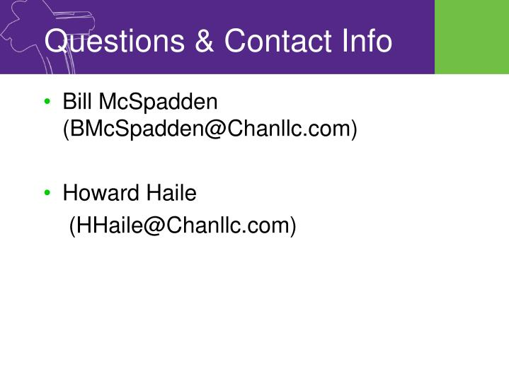 Questions & Contact Info