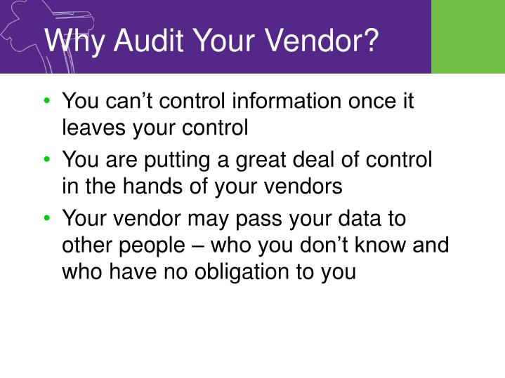 Why Audit Your Vendor?